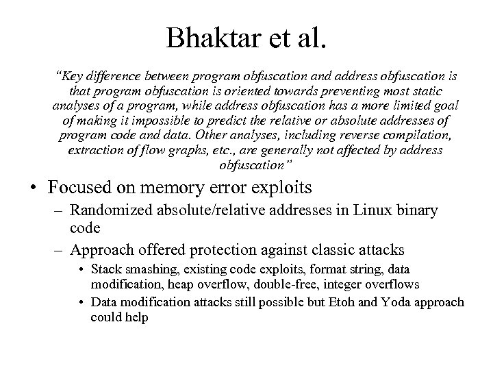 """Bhaktar et al. """"Key difference between program obfuscation and address obfuscation is that program"""