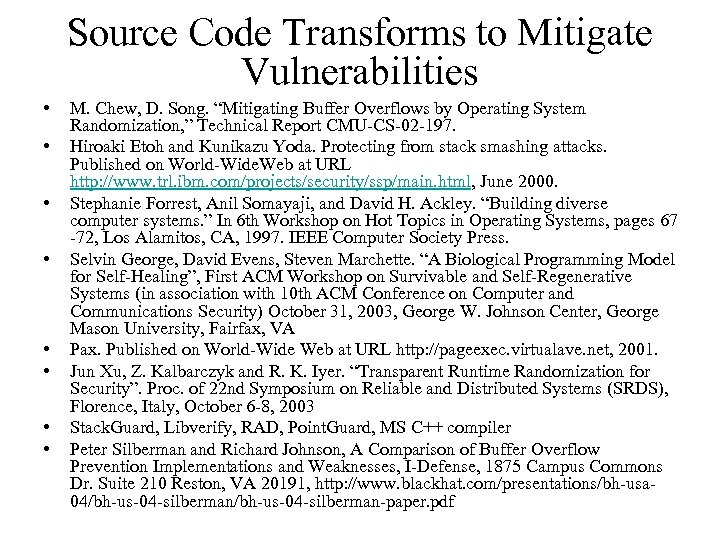 """Source Code Transforms to Mitigate Vulnerabilities • • M. Chew, D. Song. """"Mitigating Buffer"""