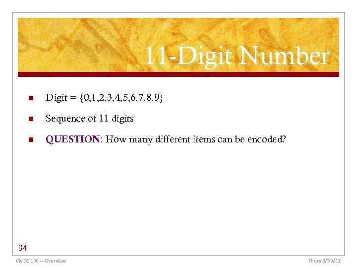 11 -Digit Number n Digit = {0, 1, 2, 3, 4, 5, 6, 7,