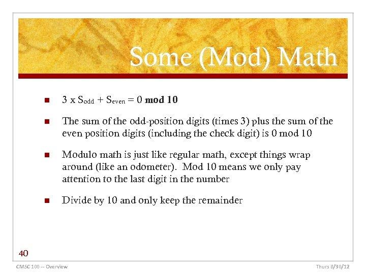 Some (Mod) Math n 3 x Sodd + Seven = 0 mod 10 n