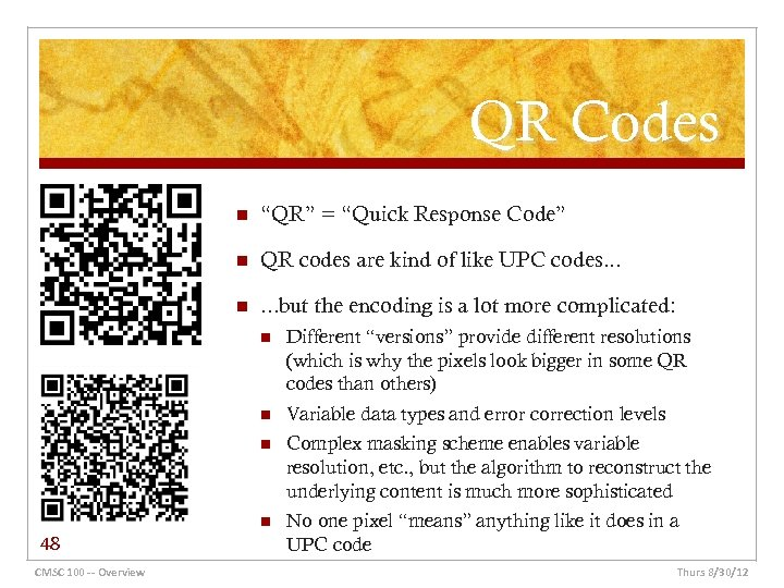 """QR Codes n """"QR"""" = """"Quick Response Code"""" n QR codes are kind of"""