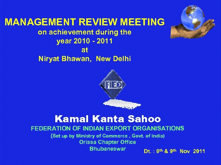 MANAGEMENT REVIEW MEETING on achievement during the year 2010 - 2011 at Niryat Bhawan,