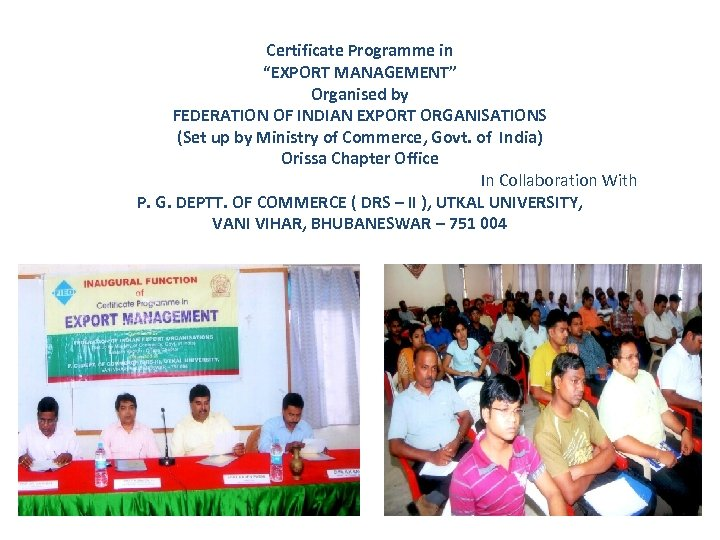 "Certificate Programme in ""EXPORT MANAGEMENT"" Organised by FEDERATION OF INDIAN EXPORT ORGANISATIONS (Set up"