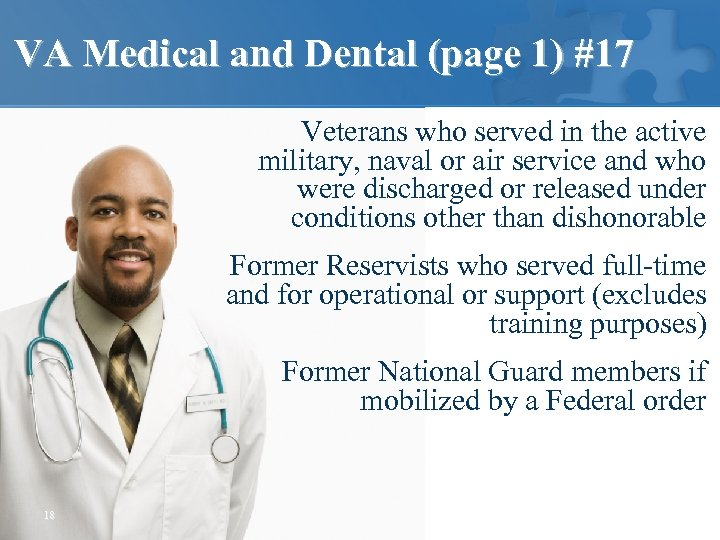 VA Medical and Dental (page 1) #17 Veterans who served in the active military,