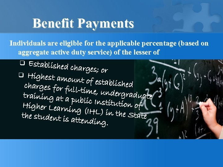 Benefit Payments Individuals are eligible for the applicable percentage (based on aggregate active duty