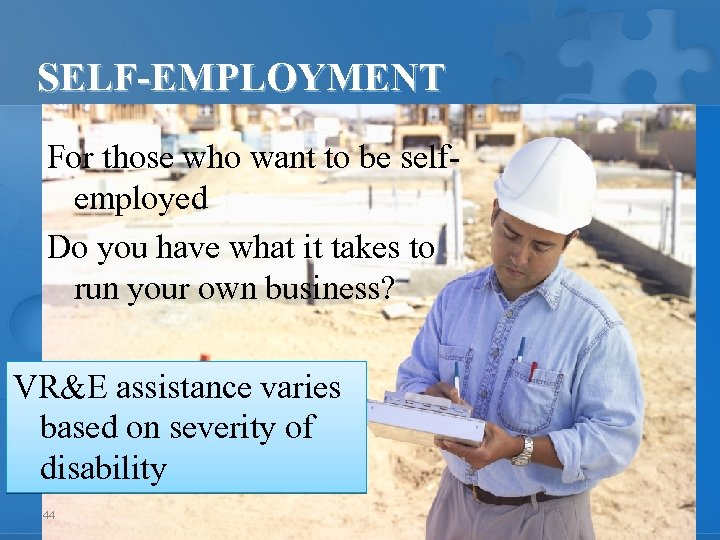 SELF-EMPLOYMENT For those who want to be selfemployed Do you have what it takes