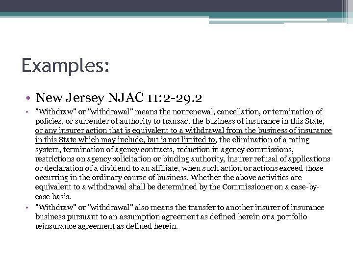 Examples: • New Jersey NJAC 11: 2 -29. 2 •