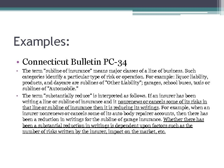 Examples: • Connecticut Bulletin PC-34 • The term