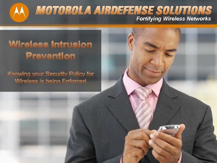 Fortifying Wireless Networks Wireless Intrusion Prevention 1
