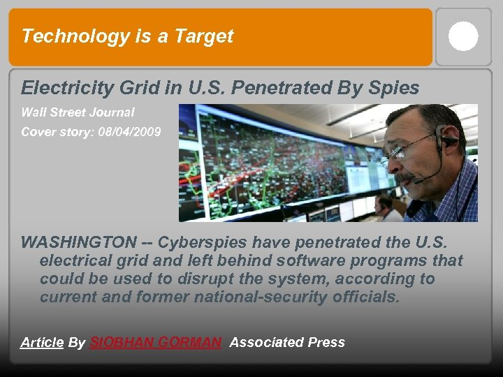 Technology is a Target Electricity Grid in U. S. Penetrated By Spies Wall Street