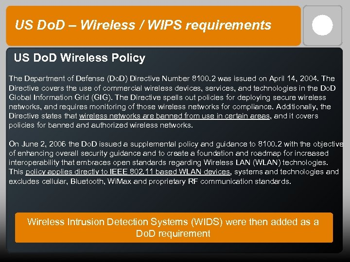 US Do. D – Wireless / WIPS requirements US Do. D Wireless Policy The