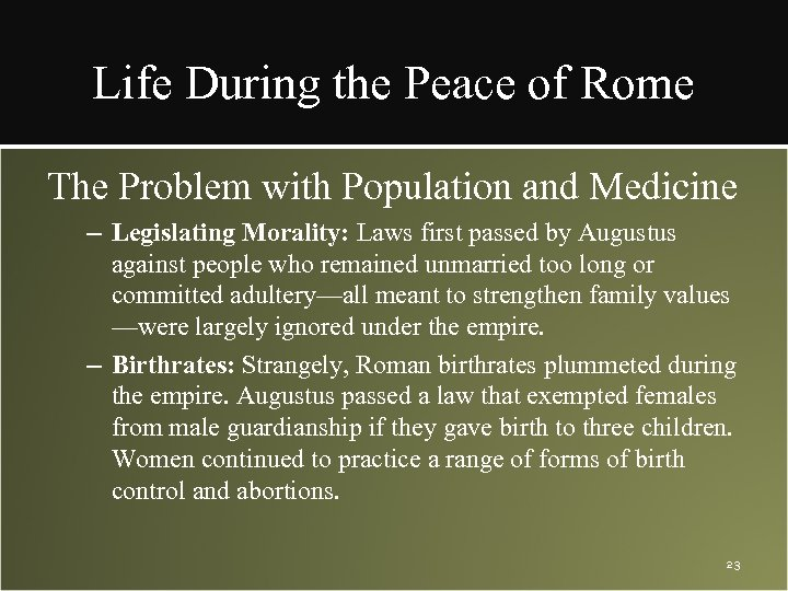 Life During the Peace of Rome The Problem with Population and Medicine – Legislating