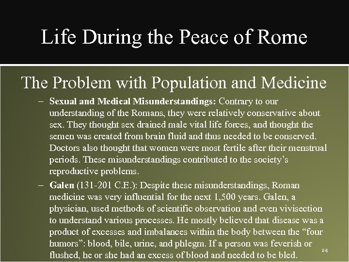 Life During the Peace of Rome The Problem with Population and Medicine – Sexual