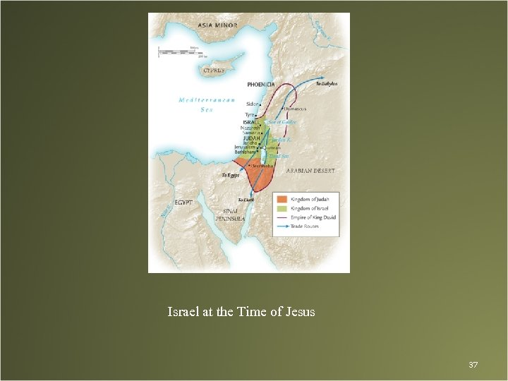 Israel at the Time of Jesus 37