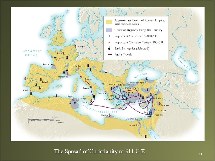 The Spread of Christianity to 311 C. E. 41