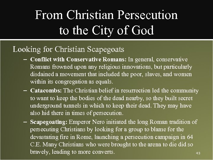 From Christian Persecution to the City of God Looking for Christian Scapegoats – Conflict