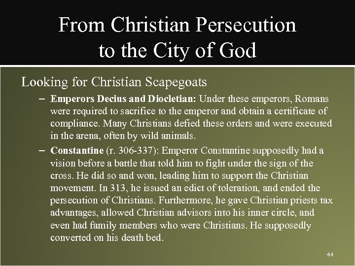 From Christian Persecution to the City of God Looking for Christian Scapegoats – Emperors