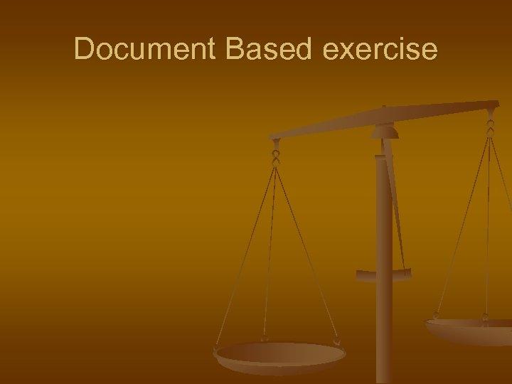 Document Based exercise