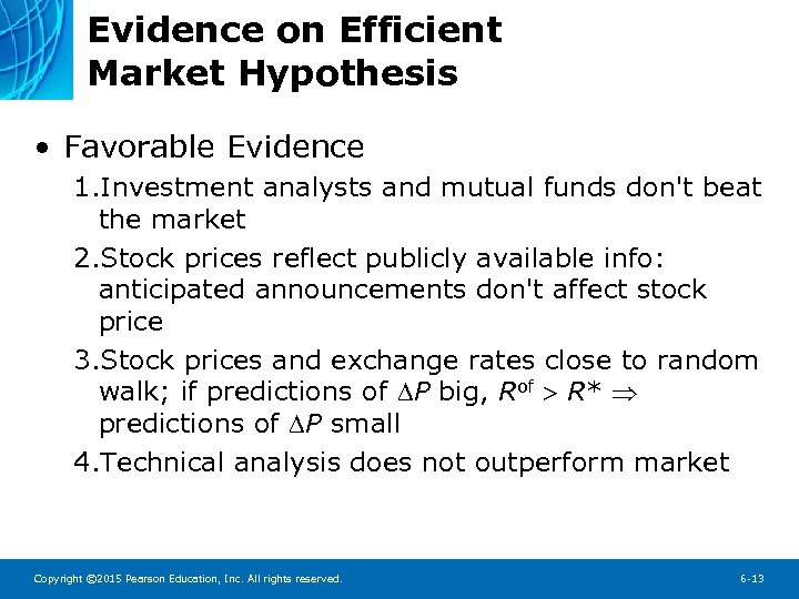 Evidence on Efficient Market Hypothesis • Favorable Evidence 1. Investment analysts and mutual funds