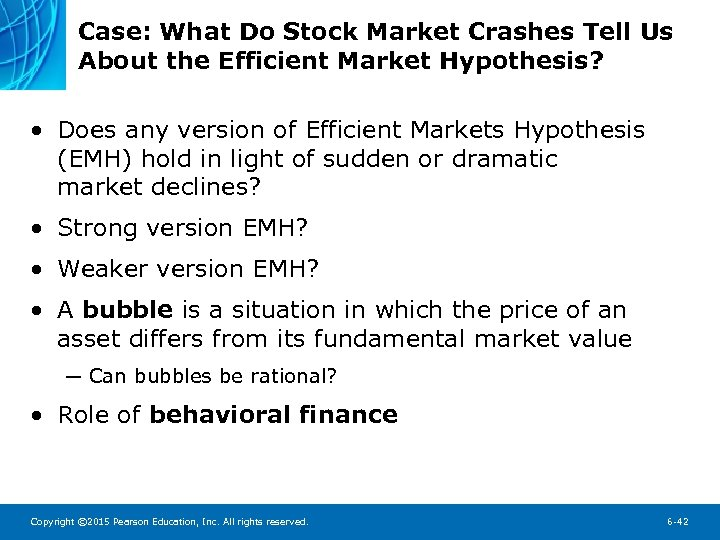 Case: What Do Stock Market Crashes Tell Us About the Efficient Market Hypothesis? •