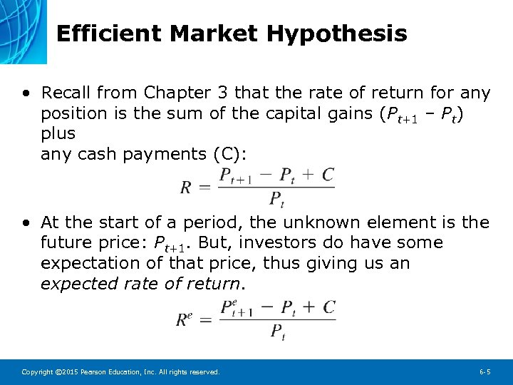 Efficient Market Hypothesis • Recall from Chapter 3 that the rate of return for