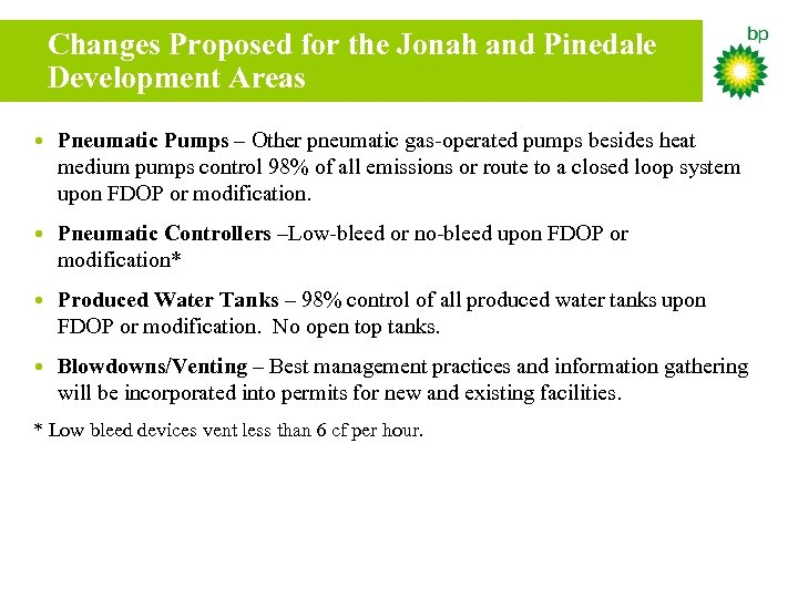 Changes Proposed for the Jonah and Pinedale Development Areas • Pneumatic Pumps – Other