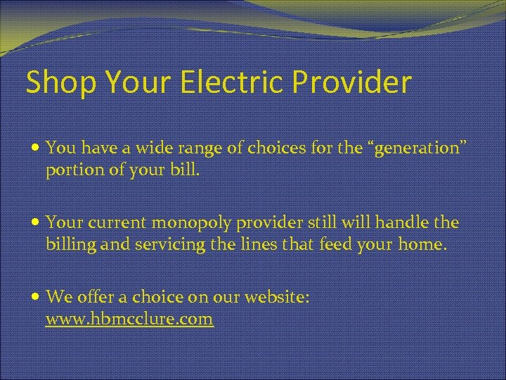 """Shop Your Electric Provider You have a wide range of choices for the """"generation"""""""