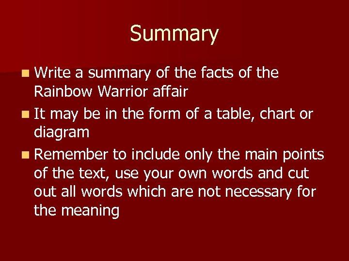 Summary n Write a summary of the facts of the Rainbow Warrior affair n