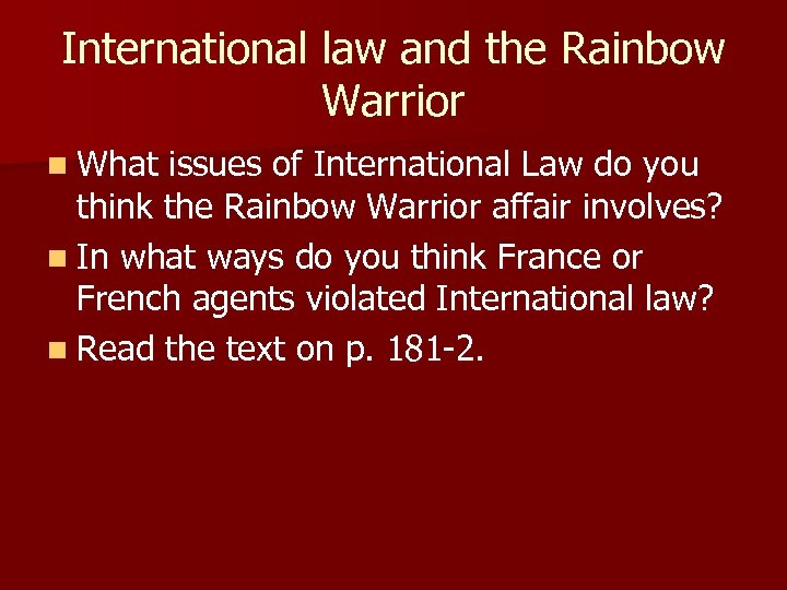 International law and the Rainbow Warrior n What issues of International Law do you