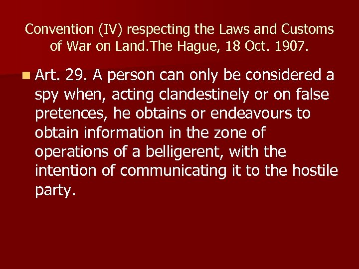Convention (IV) respecting the Laws and Customs of War on Land. The Hague, 18