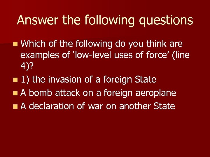 Answer the following questions n Which of the following do you think are examples