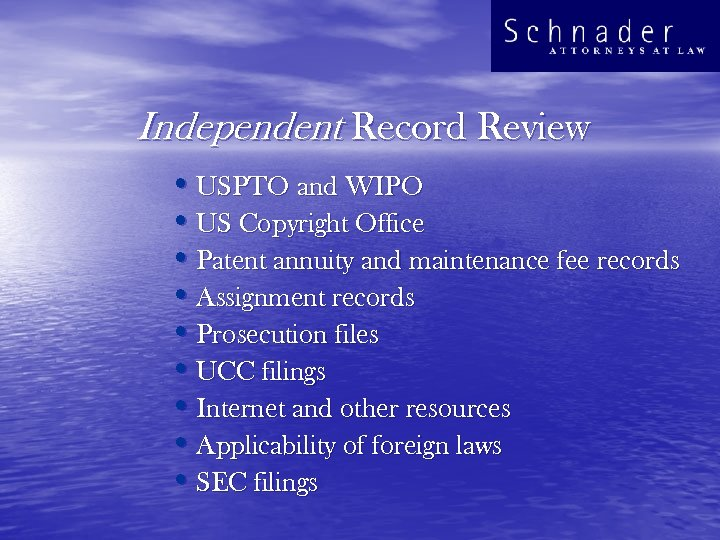 Independent Record Review • USPTO and WIPO • US Copyright Office • Patent annuity