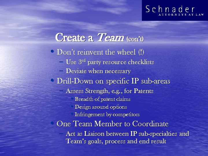 Create a Team (con't) • Don't reinvent the wheel (!) – Use 3 rd
