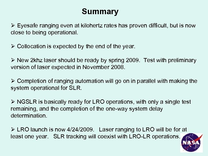 Summary Ø Eyesafe ranging even at kilohertz rates has proven difficult, but is now