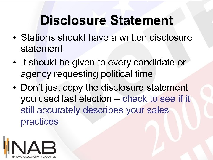 Disclosure Statement • Stations should have a written disclosure statement • It should be