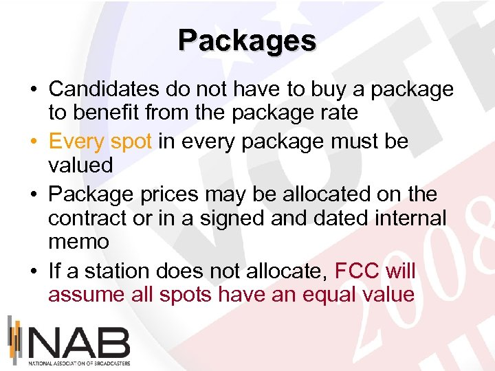 Packages • Candidates do not have to buy a package to benefit from the