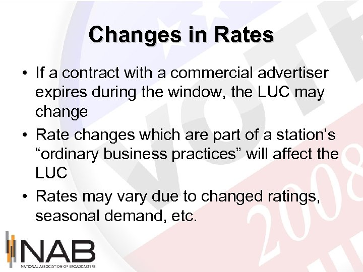 Changes in Rates • If a contract with a commercial advertiser expires during the