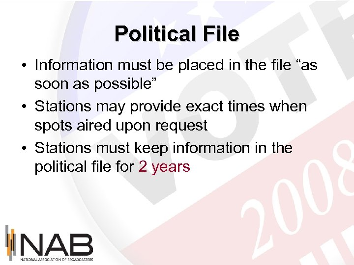 "Political File • Information must be placed in the file ""as soon as possible"""