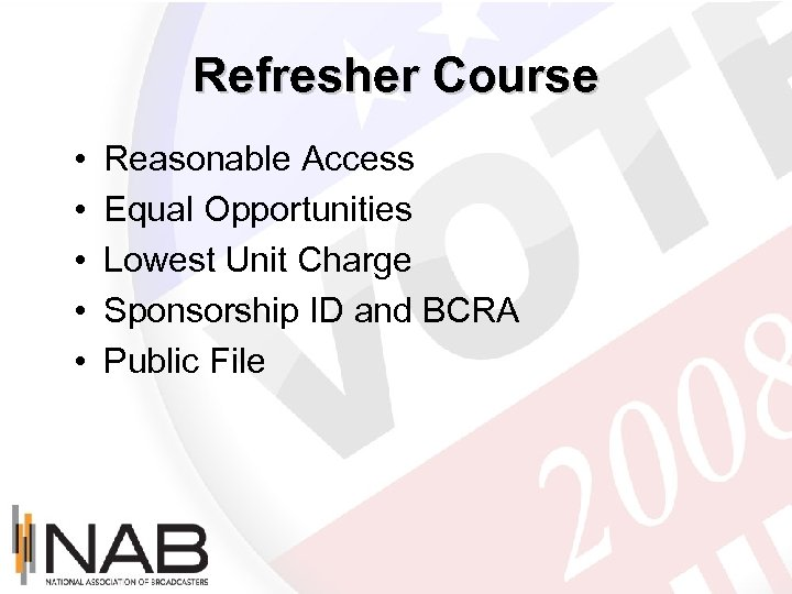 Refresher Course • • • Reasonable Access Equal Opportunities Lowest Unit Charge Sponsorship ID
