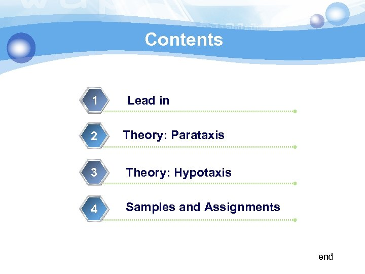 Contents 1 Lead in 2 Theory: Parataxis 3 Theory: Hypotaxis 4 Samples and Assignments