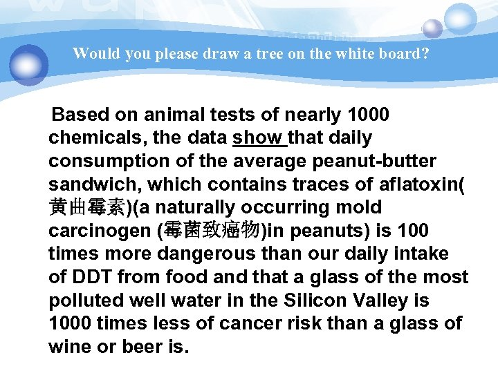 Would you please draw a tree on the white board? Based on animal tests