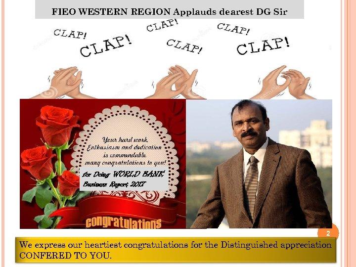 FIEO WESTERN REGION Applauds dearest DG Sir for Doing WORLD BANK Business Report 2017