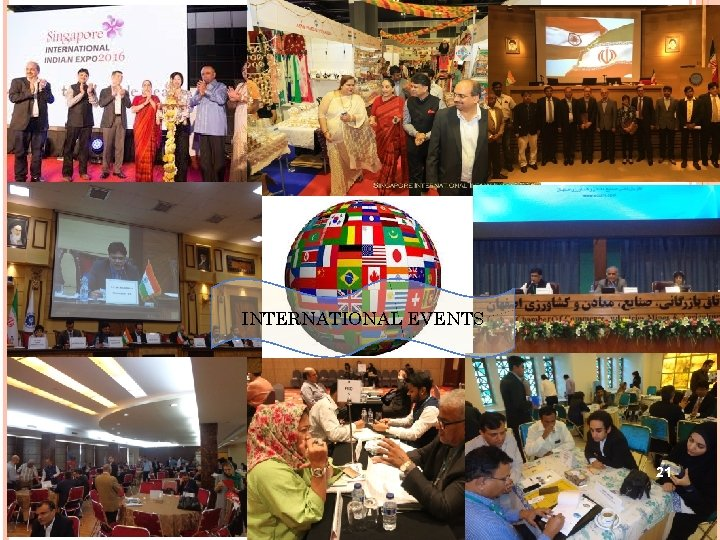 INTERNATIONAL EVENTS 21