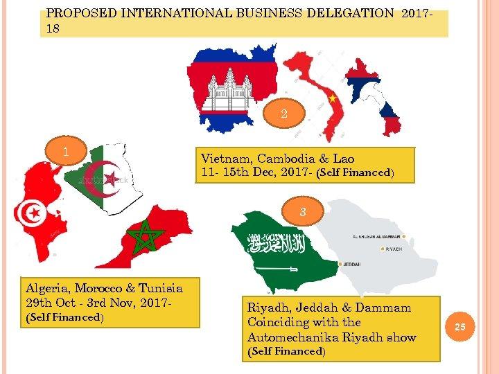 PROPOSED INTERNATIONAL BUSINESS DELEGATION 201718 2 1 Vietnam, Cambodia & Lao 11 - 15