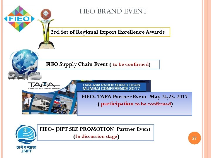 FIEO BRAND EVENT 3 rd Set of Regional Export Excellence Awards FIEO Supply Chain