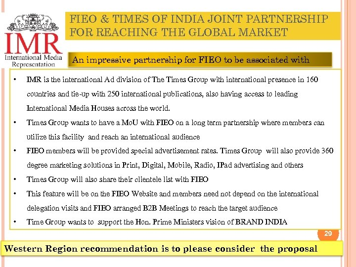 FIEO & TIMES OF INDIA JOINT PARTNERSHIP FOR REACHING THE GLOBAL MARKET An impressive