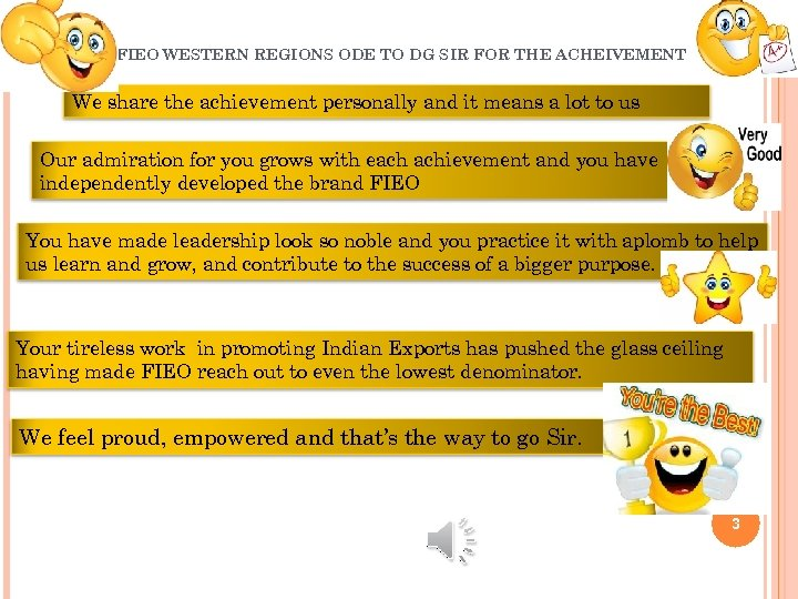 FIEO WESTERN REGIONS ODE TO DG SIR FOR THE ACHEIVEMENT We share the achievement