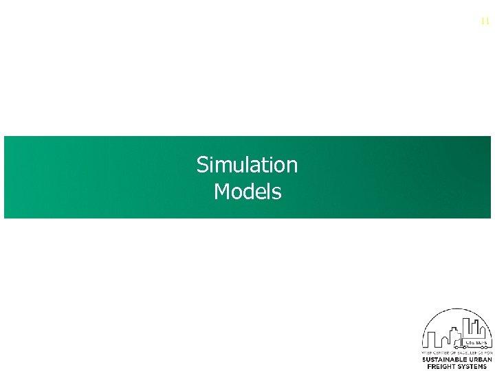 11 Simulation Models