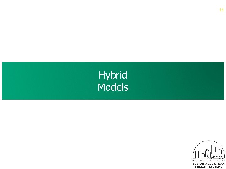 13 Hybrid Models