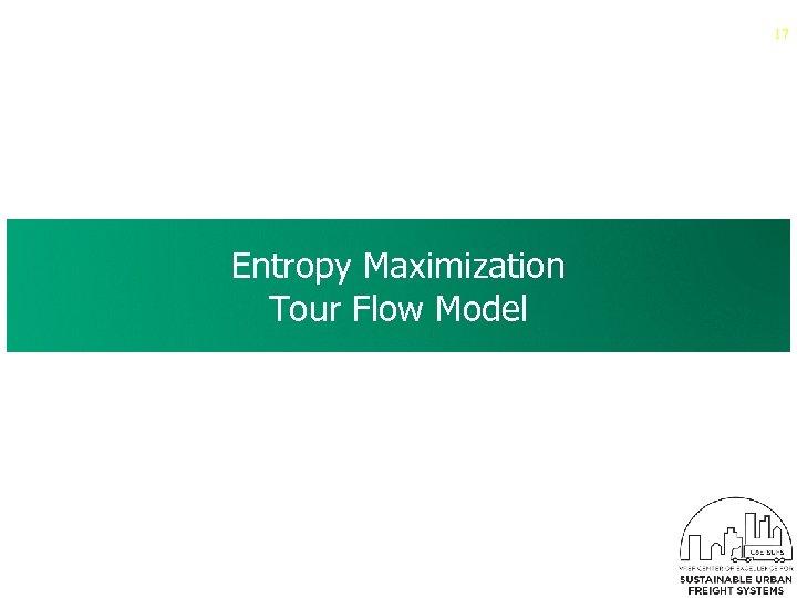 17 Entropy Maximization Tour Flow Model